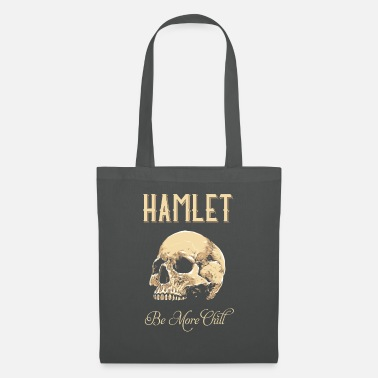 Tempest Hamlet Be More Chill graphic | Funny print Quotes - Tote Bag