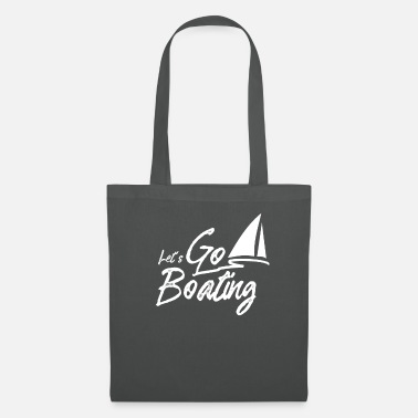 Idea Ship Boating Boating Yacht driving boats - Tote Bag