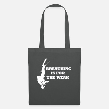 Scuba Diving Instructor Diving breathing is for the weak diving saying - Tote Bag