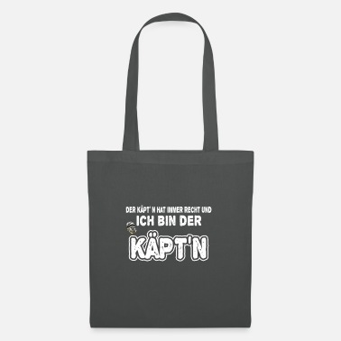 Sailboat The Captain is always right and I am the captain - Tote Bag