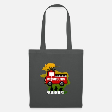 Notice WE ARE GOING TO SAVE LIVES - FIREFIGHTERS - Tote Bag