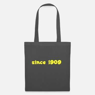 Since since 1909 - Tote Bag