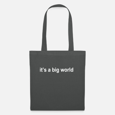 Its A Big It's a big world - such a big world - Tote Bag