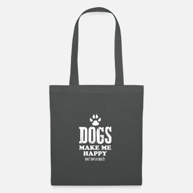 Dogs make me happy - Tote Bag