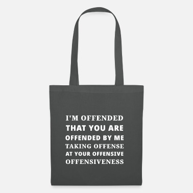 Offensive insulting offense - Tote Bag