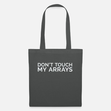 Don't touch my arrays - Tote Bag