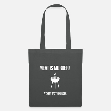 Tasty Meat is murder a tasty tasty murder - Tote Bag
