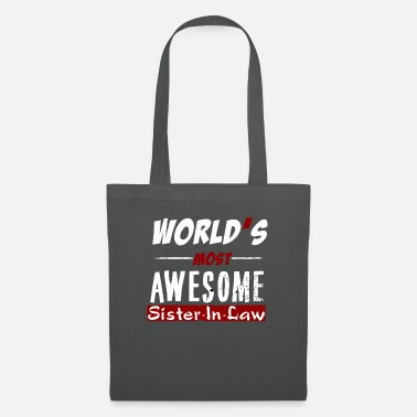 Sister In Law Sister-In-Law - World's most awesome sister-in-law - Tote Bag