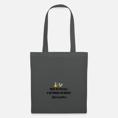 Dictionary A dictionary on drugs - Tote Bag