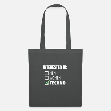 Interested in techno music declaration of love sayings - Tote Bag
