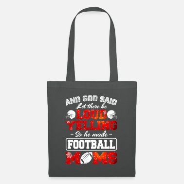 Let It Snow Let There Be Loud Yelling So He Made Football Moms - Tote Bag