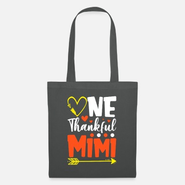 Toxic One Thankful Mimi Funny Thanksgiving - Tote Bag