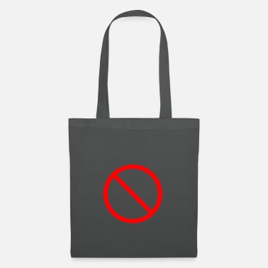 Prohibition Prohibition sign prohibited - Tote Bag