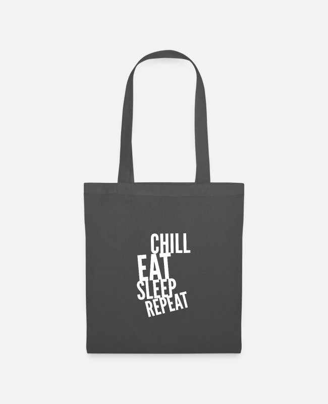 Rest Bags & Backpacks - Chill Eat Sleep Repeat - Tote Bag graphite grey