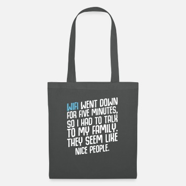 Satyr Wifi Went Down For 5 Minutes Humor Sarcasm - Tote Bag