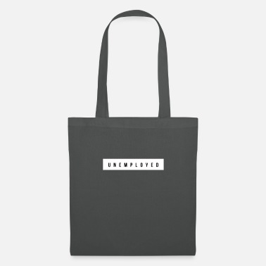 Jobless UNEMPLOYED - Tote Bag