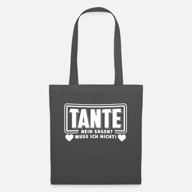 Loading Aunt T-Shirt No Say? I do not need to! - Tote Bag