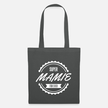 Mamie super_mamie_for_ever - Sac en tissu