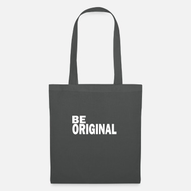 Original Be original is an original - Tote Bag