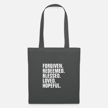 God Forgiven Redeemed Blessed Loved Hopeful - Tote Bag