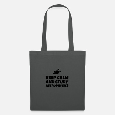 Astrophysics Keep Calm And Study Astrophysics - Tote Bag