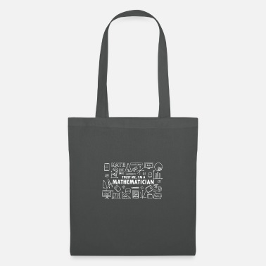 Mathematics Mathematician math math nerd science teacher - Tote Bag