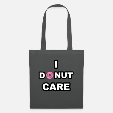 I DONUT CARE - Tote Bag
