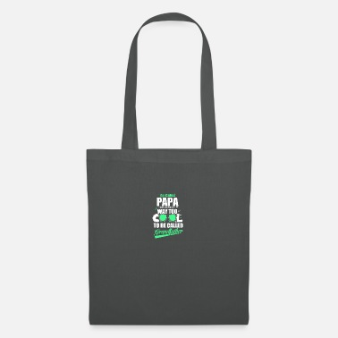 Positivity I'm called PAPA - Tote Bag