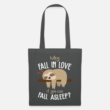Why fall in love if you can fall asleep? - Tote Bag