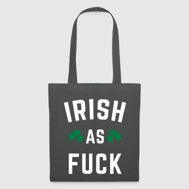 Irish As F*ck - Stoffveske