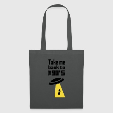 Take me back to the 90s Take me back to 90s - Tote Bag