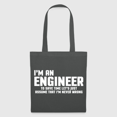 Humour I'm An Engineer  - Tote Bag