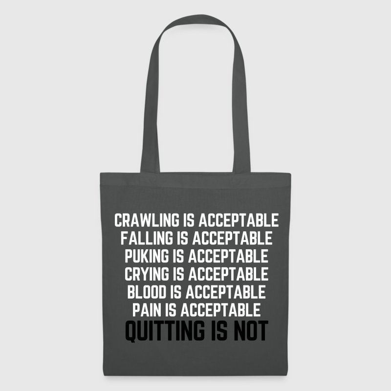 Crawling Is Acceptable Gym Quote - Tote Bag