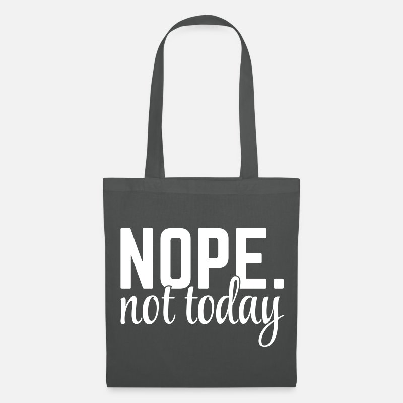 Humour Bags & Backpacks - Nope Not Today - Tote Bag graphite grey