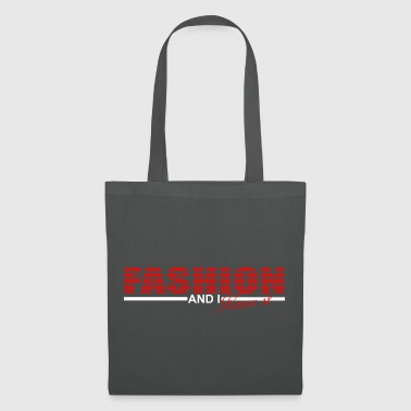 fashion and i know it - Tote Bag
