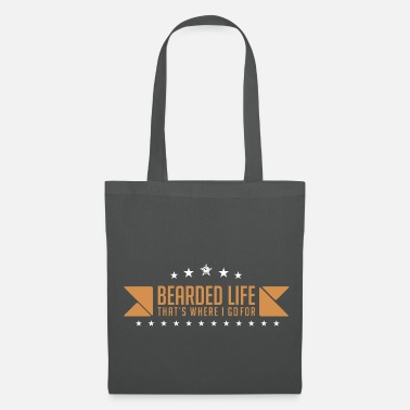 Tattoo Bearded Life thats where i go for - Tote Bag