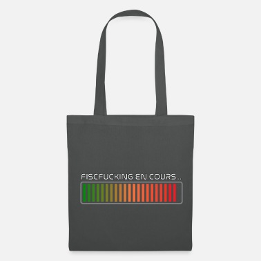 Anarchie FISCFUCKING en cours...(merci E.Macron) - Tote Bag