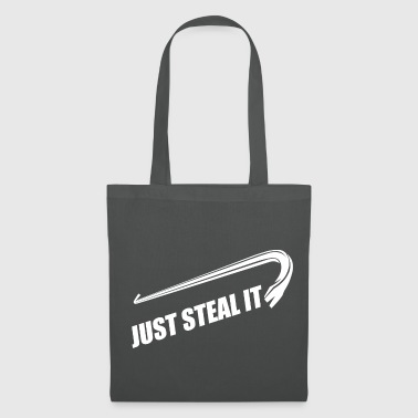 Just Steal It - Tote Bag