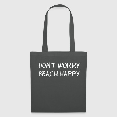 Malediven DON'T WORRY BEACH HAPPY - Stoffbeutel
