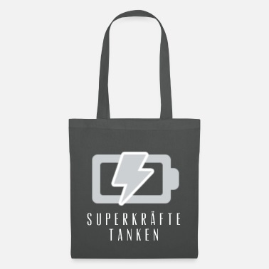 Fill Up fill up with superpowers - Tote Bag