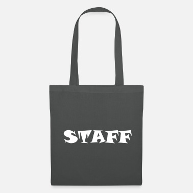 Staff Staff Staff - Tote Bag