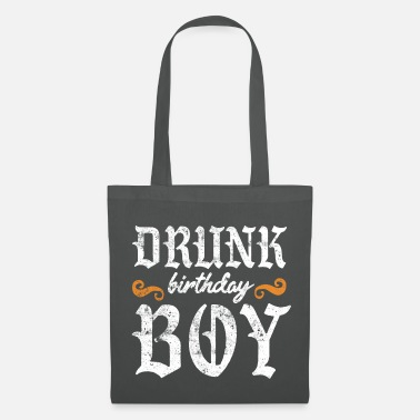 Birthday Saying drunk birthday boy saying - Tote Bag