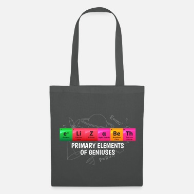 Chemistry Elizabeth Primary Elements Of Geniuses Gift - Tote Bag