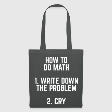 Slogan How To Do Math - Tote Bag
