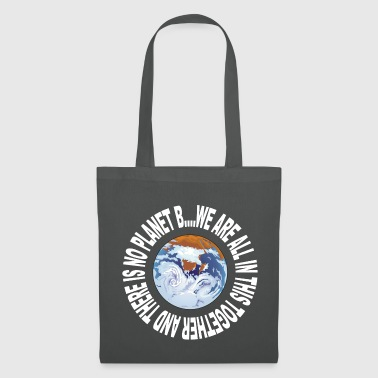 Earth Day No Planet B - Tote Bag