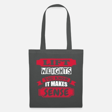Weight Lift Lift Weights - Tote Bag