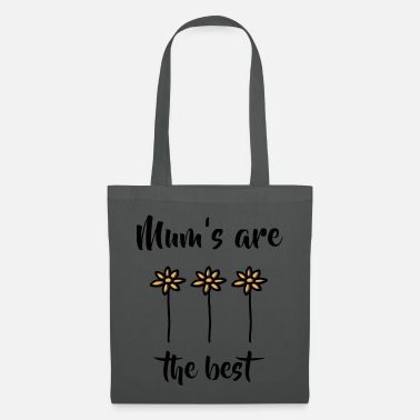 Best Mum Mums are the best - mothers are the best - Tote Bag