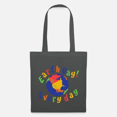 Day Earth Day Every Day - Tote Bag