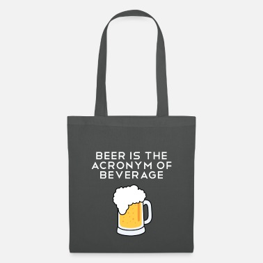 Acronym La bière est l'acronyme de Drink Shirt English - Tote Bag