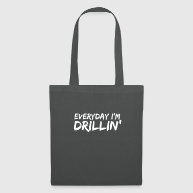 Dentist Everyday I'm Drillin 'Cool T Shirt For Dentists - Tote Bag